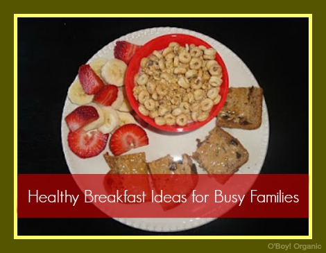 Healthy Breakfast for busy families