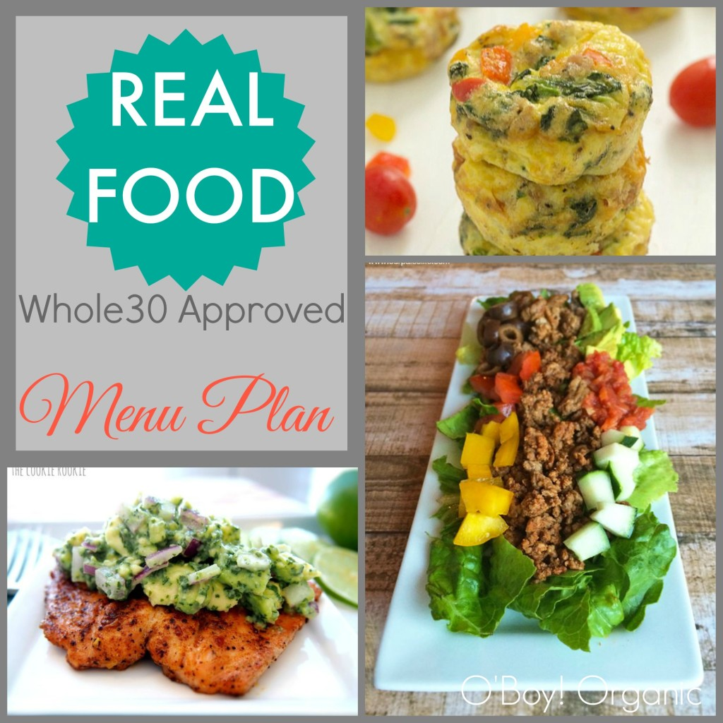 Real Food Menu Plan Whole 30 Approved