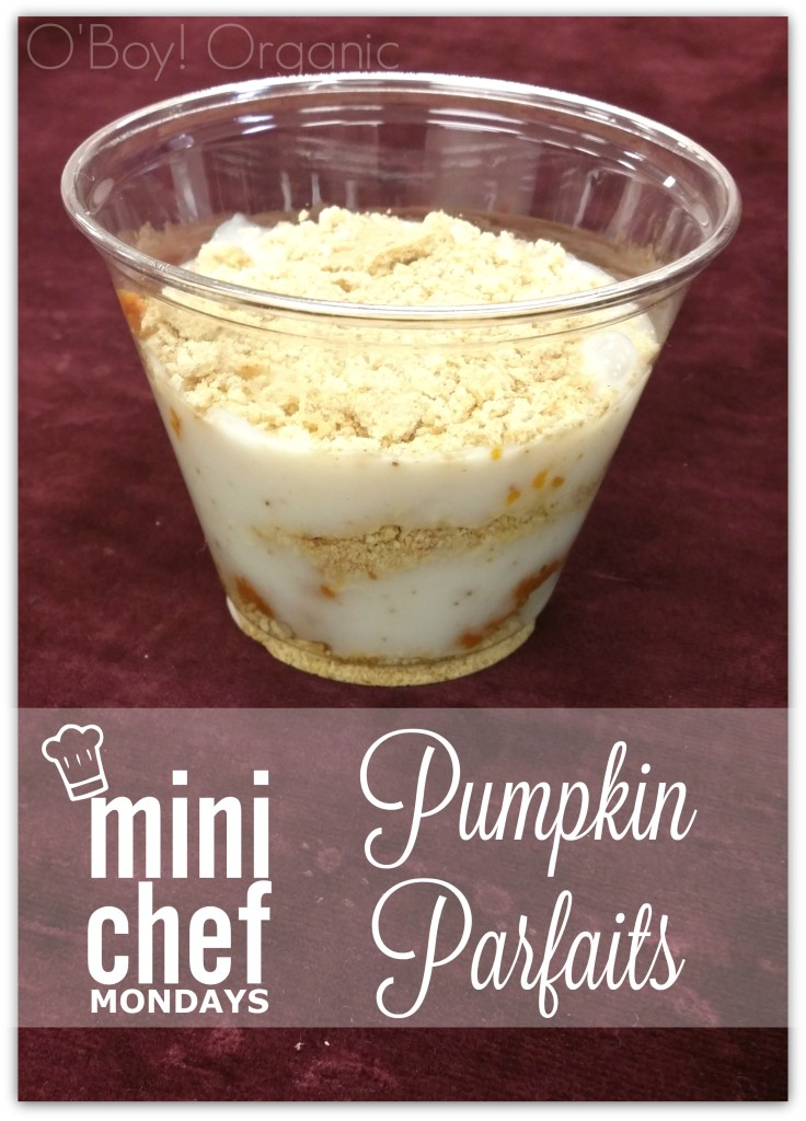 Mini Chef Mondays Pumpkin Parfaits finished products