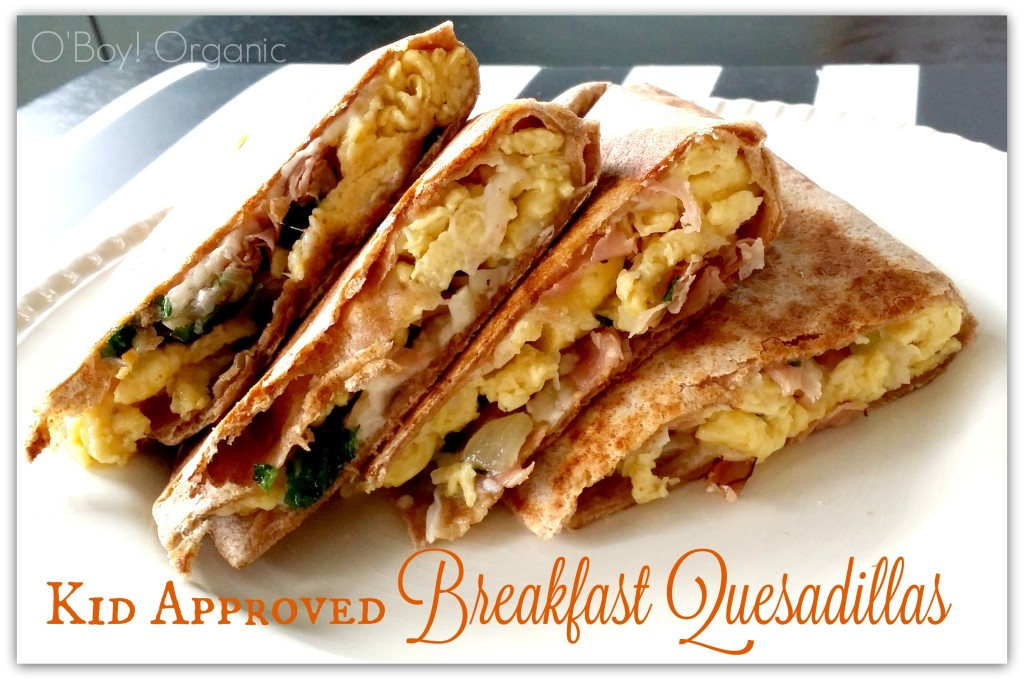 kid approved breakfast quesadillas